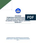 Pedoman Pemberian Penghargaan Kepada Guru Sekolah Dasar Berdedikasi Di Daerah Khusus Tingkat Nasional Tahun 2011