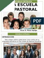 Conferencia-taller 1 - Una Escuela en Pastoral