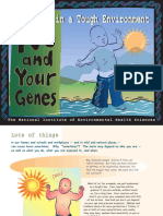You and Your Genes Making It in a Tough Environment 2011 508