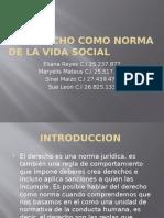 El Derecho Como Norma de La Vida Social