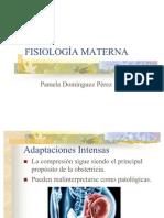 FISIOLOGÍA MATERNA
