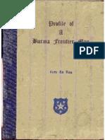 Profile of a Burma Frontier Man Part