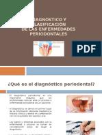 Diagnóstico y Clasificación de enfermedad periodontal