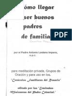 Cómo Llegar a Ser Buenos Padres de Familia por Padre Antonio Lootens