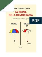 la-ruina-de-la-democracia  allan-brewer-caras.pdf