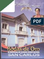 Bodas de Oro de Reapertura Del Glorioso Colegio Nacional de San Carlos