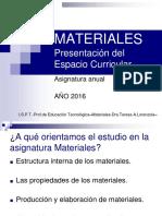 Presentación de La Asignatura Materiales 2016 ISPT