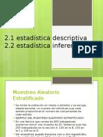 2.1 y 2.2 Estadistica Descriptiva, Inferencial
