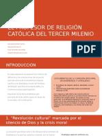 El Profesor de Religión Católica Del Tercer Milenio