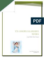 Un Angel Llamado Mama
