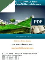 ECO 561 TUTORIALS Real Education-eco561tutorials.com