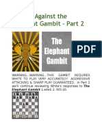 Playing Against the Elephant Gambit Part 2