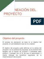 La Planeación Del Proyecto