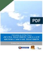 Television en el Pais Vasco. DE UNA TELEVISION VASCA A UN SISTEMA VASCO DE TELEVISION