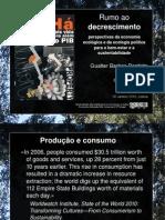 Rumo ao decrescimento  - Perspectivas da economia ecológica e da ecologia política para o bem estar e a sustentabilidade