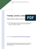 Perez Chavez, Kattya y Lenta, Maria M (..) (2011). Trabajo, Praxis y Salud
