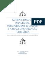 O Administrador Judiciário, Os Funcionários Judiciais e a Nova Organização Judiciária