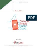 Personal Media | Public Good -  Mobile Report