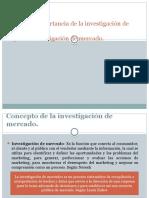 Proceso e Importancia de La Investigación de Mercado