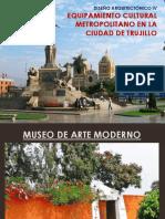 Equipamiento Cultural Metropolitano en La Ciudad de Trujillo Ll
