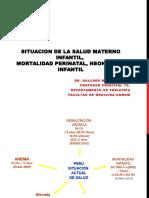 Situacion de La Salud Materno Infantil,Mortalidad Perinatal, Neonatal é Infantil