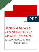 Jésus a Revélé Les Secrets Du Monde Spirituel Ou Les Principes de DIEU