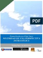 Prensa Escrita en el País Vasco. NECESIDAD DE UNA PERSPECTIVA ESTRATEGICA