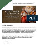 La Trinidad, Dios en Tres Personas Pero Un Solo Dios