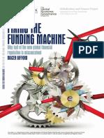 Fixing the Funding Machine