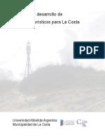 Propuesta para la elaboración de un Programa de desarrollo de Productos Turísticos para el Partido de La Costa, Buenos Aires. Argentina