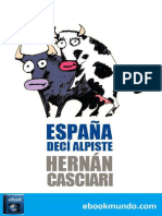 Espana, Deci Alpiste - Hernan Casciari