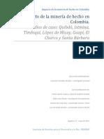 Impacto de La Mineria de Hecho en Colombia