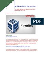 Como Instalar Windows XP en Una Maquina Virtual