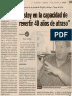"""Satélite 12-08-06 """"Estoy en la capacidad de revertir 40 años de atraso"""""""
