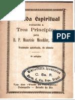 Pe. Meschler_A Vida Espiritual Reduzida a Três Princípios