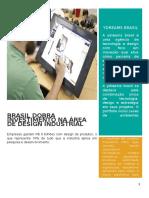 3 Brasil Dobra Investimento Na Área de Design Industrial - Revista 3
