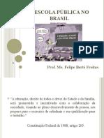 A Escola Pública No Brasil