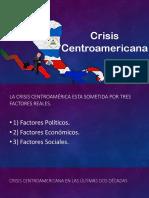 Crisis Centroamericana