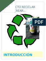 Proyecto Reciclar Para Crear Arte