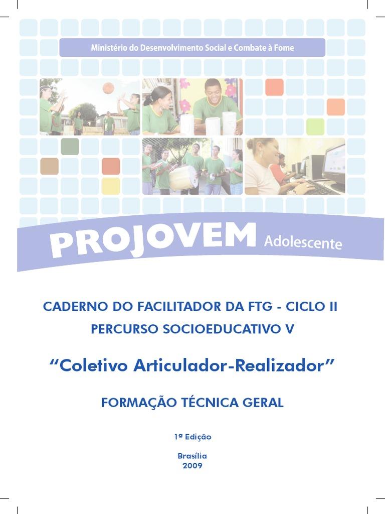 645903acf31c9 37- Projovem Adolescente Caderno Do Facilitador Da FTG