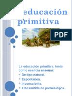educacionprimitiva-131113185858-phpapp02
