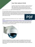 C?mo funciona el Home Video vigilancia Workh