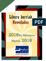 2016ko Martxoko liburu berriak -- Novedades de marzo 2016