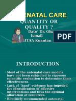 Antenatal Care Quantity or Quality