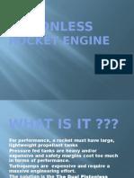 Pistonless Rocket Engine