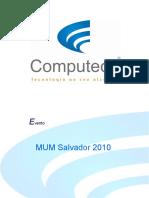 Apresentacao Computech MUM2010 - Salvador