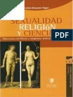 Sexualidad, Ciencia y Religion - Carlos Eduardo Figari