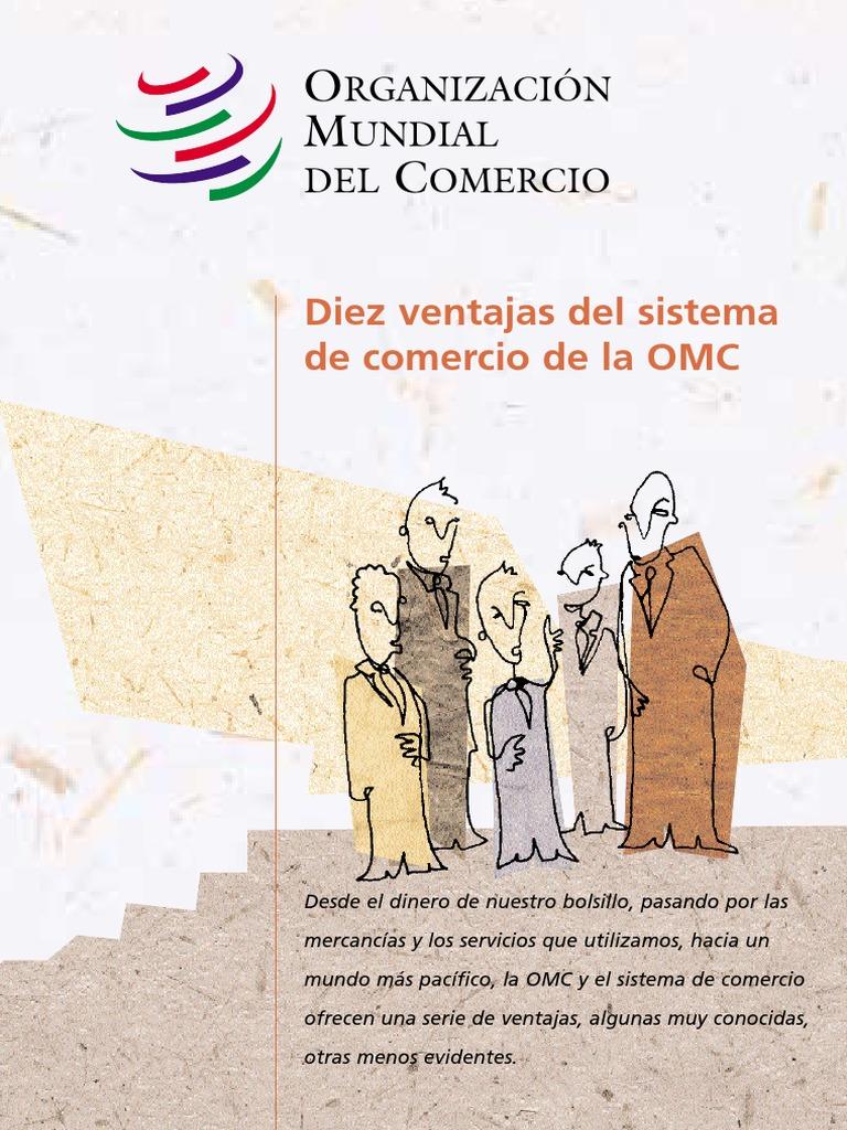 10_VENTAJAS_DE_LA_OMC | Organización de Comercio Mundial | Proteccionismo
