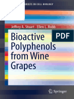 (SpringerBriefs in Cell Biology) Jeffrey a Stuart, Ellen L Robb (Auth.)-Bioactive Polyphenols From Wine Grapes-Springer-Verlag New York (2013)