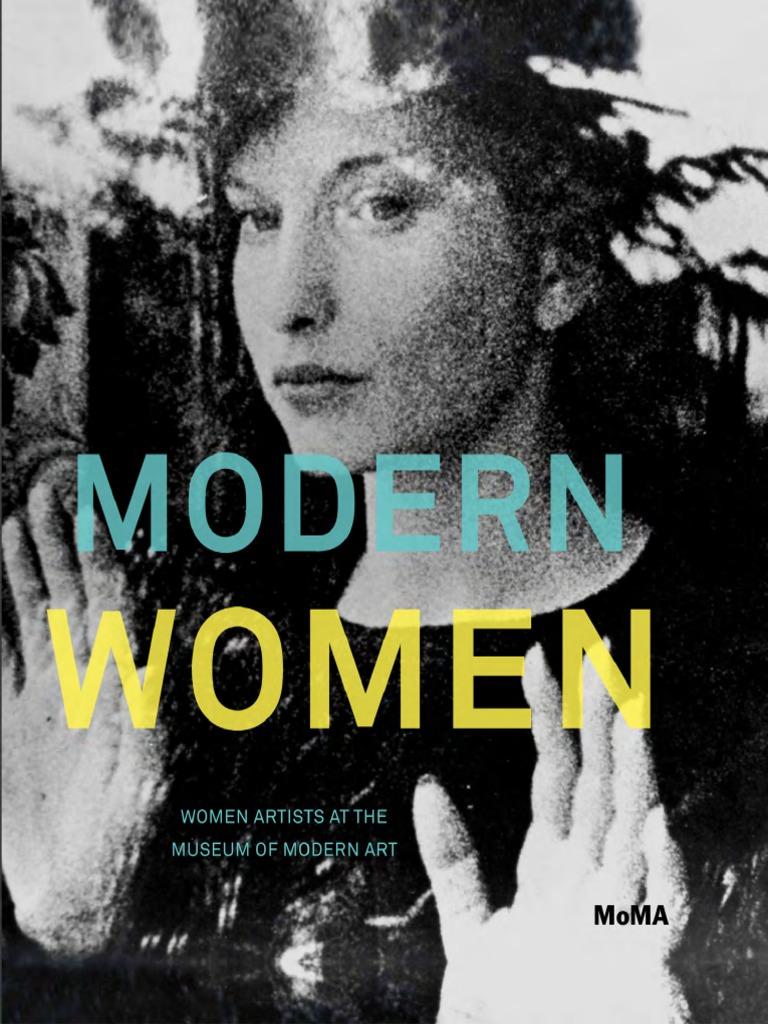 Butler, Cornelia H._ Schwartz, Alexandra Modern Women _ Women Artists At  The Museum Of Modern Art Museum Of Modern Art (2010) | Curator | Feminism